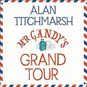 Mr Gandy's Grand Tour Hörbuch