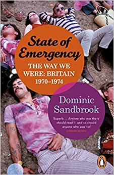 Book State of Emergency: The Way We Were: Britain, 1970-1974