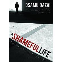 A Shameful Life: (Ningen Shikkaku)
