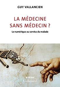 """Afficher """"La médecine sans médecin ?"""""""