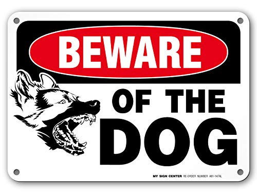 """My Sign Center Beware of Dog Sign, Outdoor Rust-Free Metal, 7"""" X 10"""", A81-276AL"""