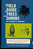 Field Guide to Trees and Shrubs, Petrides, George A., 0395136512