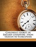 Children's Stories in English Literature, Henrietta Christian Wright, 1176538551