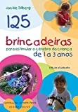 capa de 125 brincadeiras para estimular o cérebro de crianças de 1 a 3 anos
