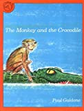 The Monkey and the Crocodile, Paul Galdone, 0899195245