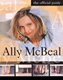 Ally McBeal: The Official Guide by Tim Appelo (1999-09-22)