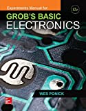 Experiments Manual for Grob's Basic Electronics 12th Edition