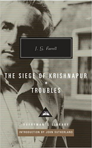 Troubles / The Siege of Krishnapur (Everyman Library)