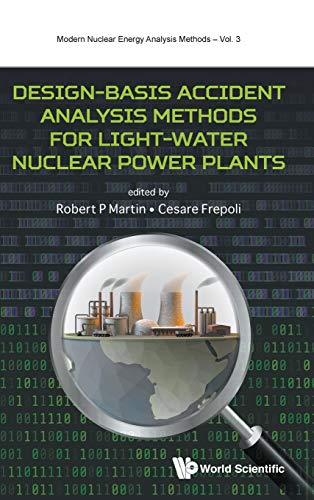 Design-Basis Accident Analysis Methods for Light-Water Nuclear Power Plants (Modern Nuclear Energy Analysis Methods)