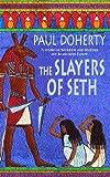 The Slayers of Seth (Amerotke 4)