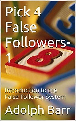 Ilmainen eBooks pdf-tiedostojen lataaminen Pick 4 False Followers-1: Introduction to the False Follower System PDF ePub MOBI