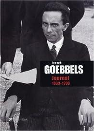 Journal : 1933-1939 par Joseph Goebbels