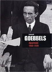 Joseph Goebbels : Journal : 1933-1939