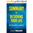 Summary of Designing Your Life: Includes Key Takeaways & Analysis
