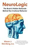 NeuroLogic: The Brain's Hidden Rationale Behind Our