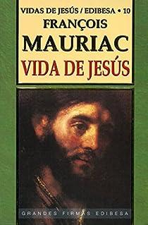 Vida de Jesús par Mauriac