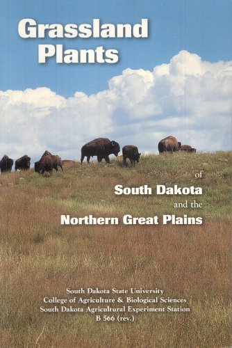 Grassland Plants Of South Dakota And The Northern Great Plains  B 566