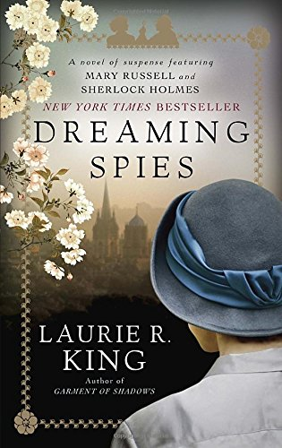 dreaming-spies-a-novel-of-suspense-featuring-mary-russell-and-sherlock-holmes