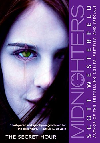 The Secret Hour (Midnighters #1) -