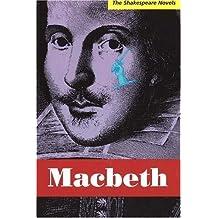 Macbeth: A Prose Translation (Shakespeare Novels) by Paul Illidge (2006-08-01)