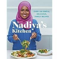 Nadiya's Kitchen: Discover Nadiya's favourite recipes. From our favourite Bake Off winner and author of Nadiya's Family Favourites