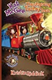 Kat McGee and The Thanksgiving Turkey Train (Kat McGee Adventures) (Volume 4) by Kristin Riddick (2015-10-15)