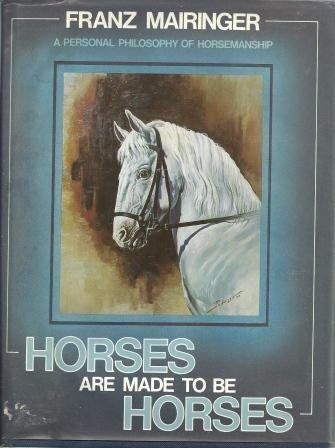 Horses Are Made to Be Horses