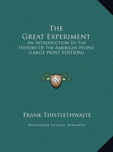 Download The Great Experiment: An Introduction To The History Of The American People (LARGE PRINT EDITION) pdf