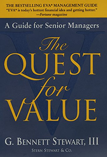 The Quest For Value: A Guide For Senior Managers