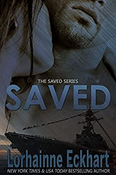 Saved (The Saved Series Book 1) by [Eckhart, Lorhainne]