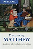 Discovering Matthew (Discovering series)