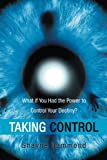 Taking Control, Shayne Hammond, 1452512582