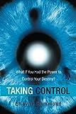 Taking Control, Shayne Hammond, 1452512582