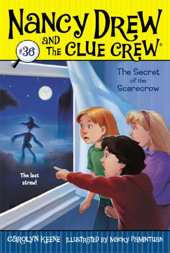 The Secret of the Scarecrow (Nancy Drew and the Clue Crew Book 36) ()