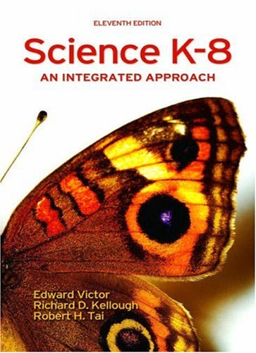 Science K-8: An Integrated Approach (11th - Junior D Robert