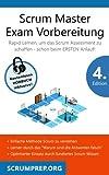 Scrum Master Exam Vorbereitung: Scrum Prüfung bestehen mit dem ersten Versuch