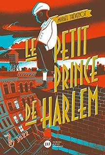 Le petit prince de Harlem, Thévenot, Mikaël