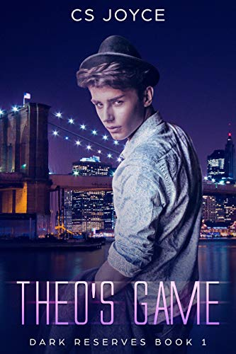 (Theo's Game (Dark Reserves Series Book 1))