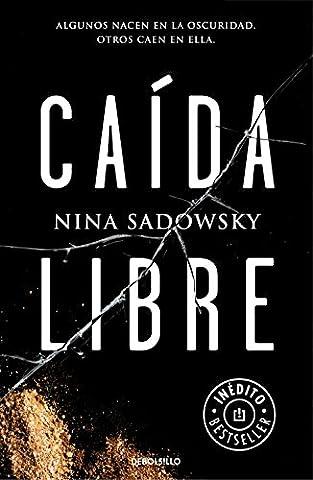 Caída libre (Spanish Edition)