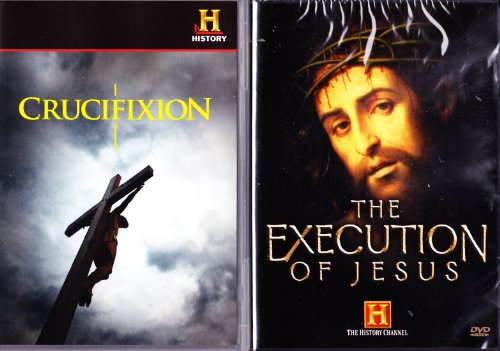 The History Channel : The Execution of Jesus , Crucifixion : How Jesus Died 2 Pack