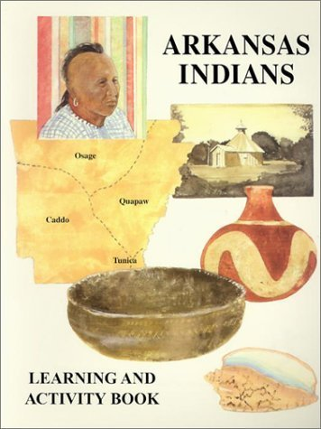 ARKANSAS INDIANS: Learning and Activity Book by LOVE BERNA - Arkansas Shopping Centers