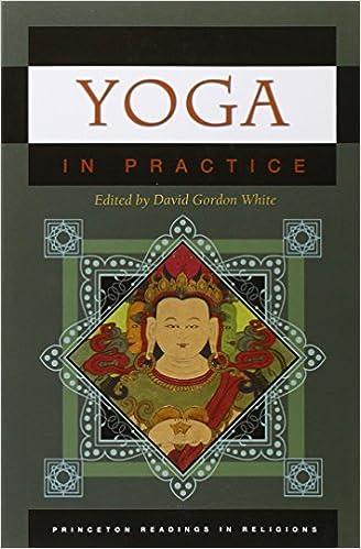Yoga in Practice (Princeton Readings in Religions): Amazon ...