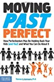 Moving Past Perfect, Thomas S. Greenspon, 1575423871