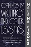 Coming to Writing and Other Essays, Hélène Cixous, 0674144376