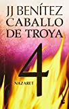 img - for Nazaret. Caballo de Troya 4 (Spanish Edition) book / textbook / text book