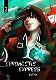 Chronoctis Express T02