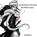 The SnowRaven Chronicles: The Shafra-Copian Audiobook by A J Spencer Narrated by Matt Franklin
