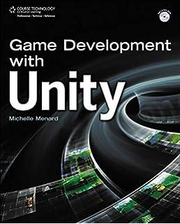 Unity Game Development Essentials: 9781847198181: Computer Science