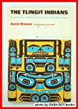 The Tlingit Indians, Aurel Krause, 0295950757