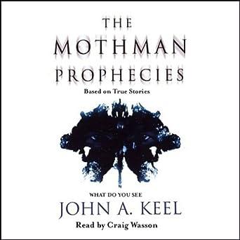 Amazon com: The Mothman Prophecies (Audible Audio Edition
